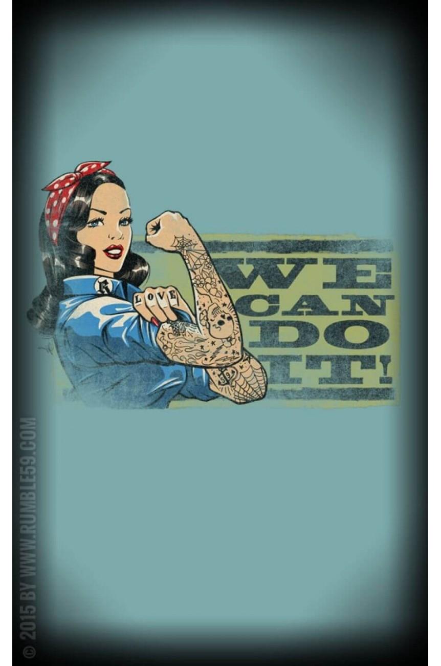 Tee shirt we can do it femme